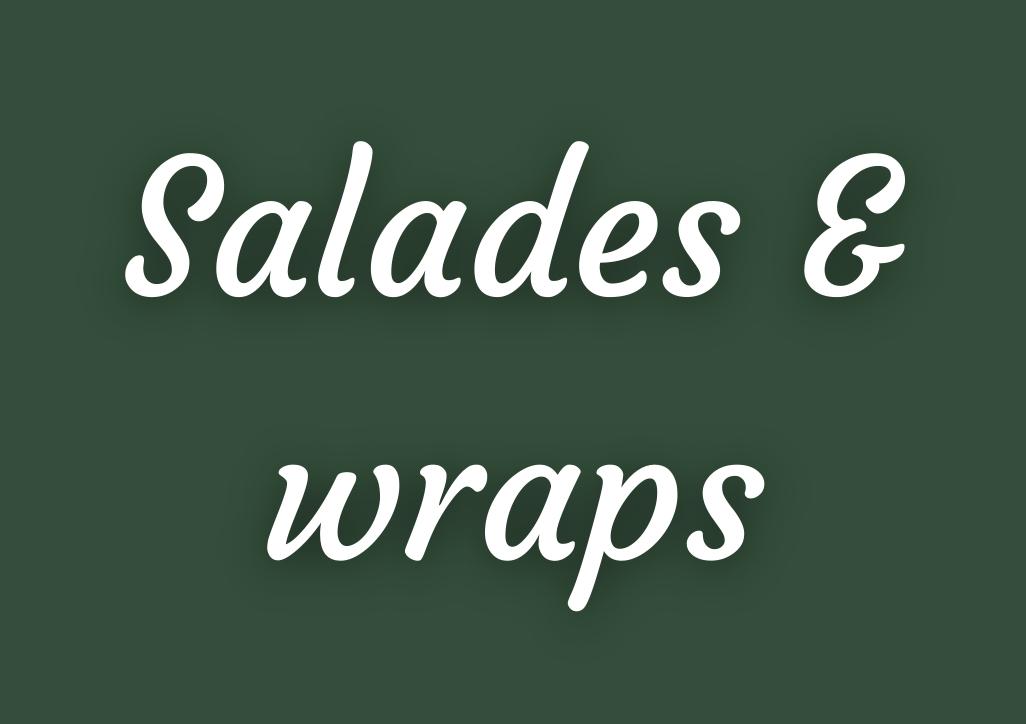 Salades & Wraps